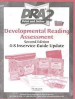 Developmental Reading Assessment, 4-8 Inservice Guide Update