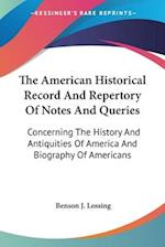 The American Historical Record and Repertory of Notes and Queries