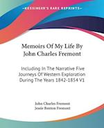Memoirs of My Life by John Charles Fremont