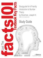 Studyguide for a Friendly Introduction to Number Theory by Silverman, Joseph H., ISBN 9780131861374 af Cram101 Textbook Reviews