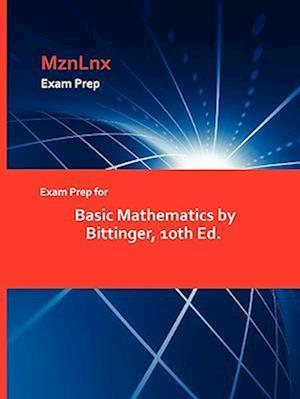 Exam Prep for Basic Mathematics by Bittinger, 10th Ed.
