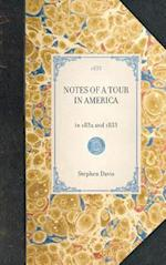 Notes of a Tour in America (Travel in America)