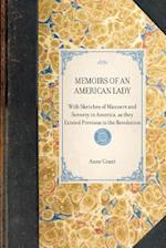 Memoirs of an American Lady af Anne Grant
