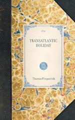 Transatlantic Holiday af Thomas Fitzpatrick