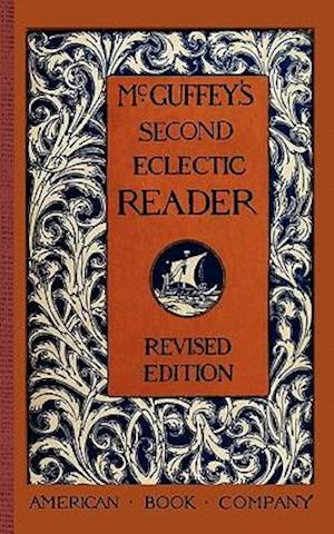Bog, paperback McGuffey's Second Eclectic Reader af William Mcguffey