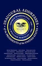 Inaugural Addresses of the Presidents V1