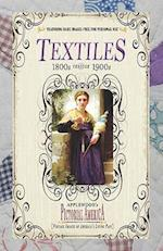 Textiles (PIC Am-Old) (Pictorial America)