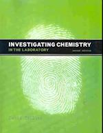 Investigating Chemistry in the Laboratory