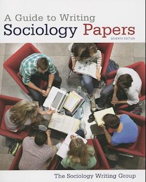 Bog, paperback A Guide to Writing Sociology Papers af The Sociology Writing Group