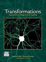 Transformations: Approaches to College Science Teaching