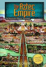 The Aztec Empire (You Choose Books)