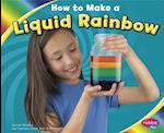 How to Make a Liquid Rainbow (Pebble Plus)