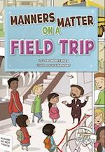 Manners Matter on a Field Trip af Lori Mortensen