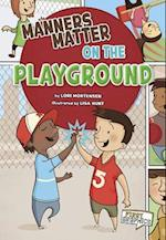 Manners Matter on the Playground af Lori Mortensen