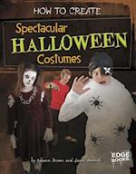 How to Create Spectacular Halloween Costumes (Edge Books)