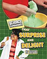 Science Experiments That Surprise and Delight (Edge Books)