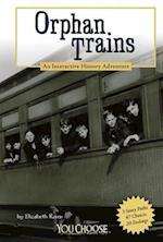 Orphan Trains (You Choose Books)
