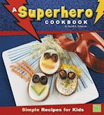 A Superhero Cookbook (First Facts)