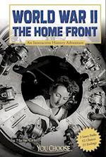 World War II on the Home Front (You Choose Books)