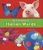 My First Book of Italian Words (A+ Books. Bilingual Picture Dictionaries)