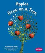 Apples Grow on a Tree (Pebble Books: How Fruits and Vegetables Grow)