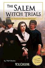 The Salem Witch Trials (You Choose Books)