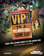 VIP Pass to a Pro Basketball Game Day (Sports Illustrated Kids: Game Day)