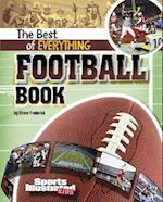 The Best of Everything Football Book (Sports Illustrated Kids: The All-Time Best of Sports)