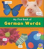 My First Book of German Words (A+ Books. Bilingual Picture Dictionaries)