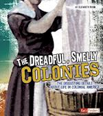 The Dreadful, Smelly Colonies (Fact Finders: Disgusting History)