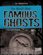 The World's Most Famous Ghosts (Edge Books)