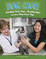 Dog Care (Edge Books)