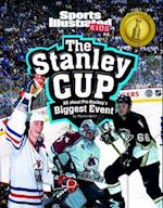 The Stanley Cup (Sports Illustrated Kids: Winner Takes All)