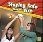 Staying Safe Around Fire (First Facts)