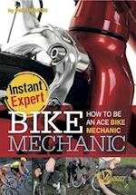 Bike Mechanic (Instant Expert)