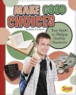 Make Good Choices af Heather E. Schwartz