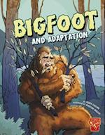 Bigfoot and Adaptation (Graphic Library: Monster Science)