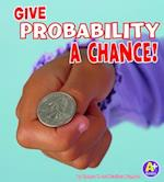 Give Probability a Chance! af Heather Adamson, Thomas K Adamson