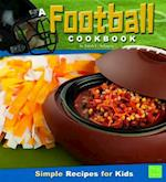 A Football Cookbook (First Facts)