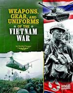 Weapons, Gear, and Uniforms of the Vietnam War af Shelley Tougas, Jennifer L Jones