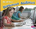 We All Have Different Abilities (Celebrating Differences)