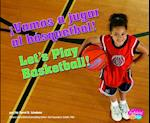 ¡vamos a Jugar Al Básquetbol!/Let's Play Basketball! af Carol K. Lindeen