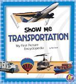 Show Me Transportation af Mari Schuh