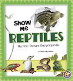 Show Me Reptiles (A+ Books)