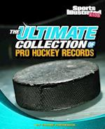 The Ultimate Collection of Pro Hockey Records (Sports Illustrated Kids: For the Record)