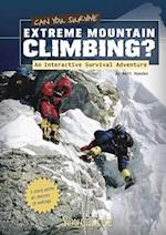 Can You Survive Extreme Mountain Climbing? (You Choose Books)