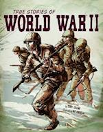 True Stories of World War II (Graphic Library)