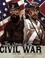 True Stories of the Civil War af Nel Yomtov