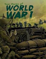 True Stories of World War I af Nel Yomtov