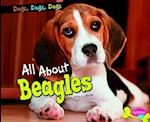 All About Beagles (Pebble Plus)